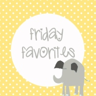 Friday Favorites graphic